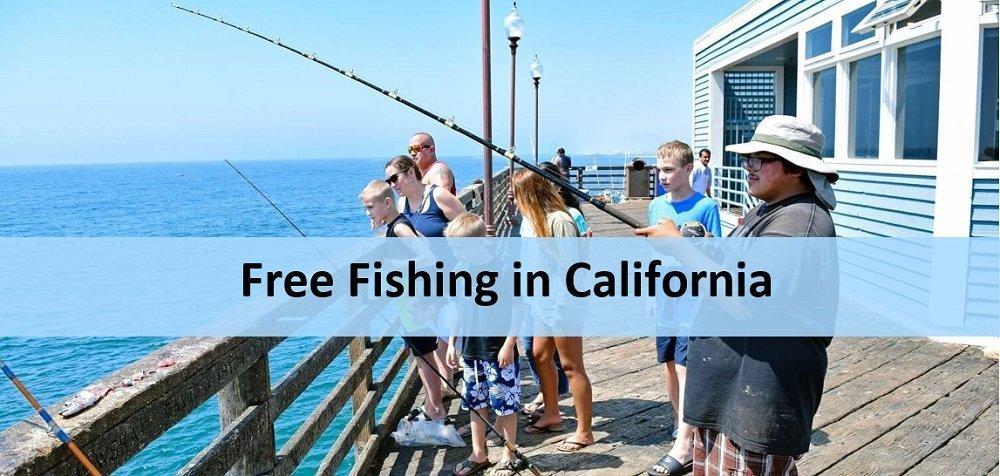 Free fishing in California
