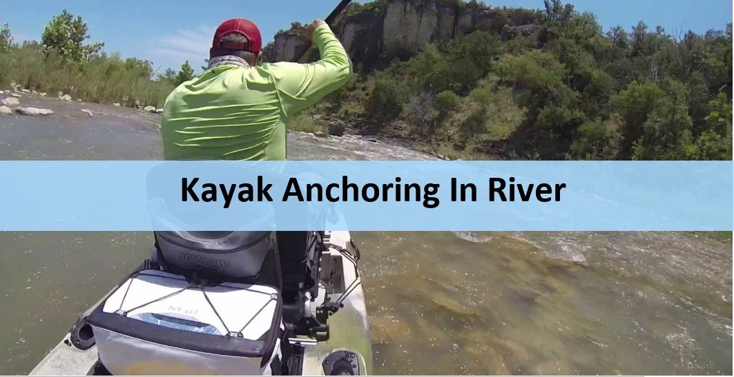 Anchor a kayak in river