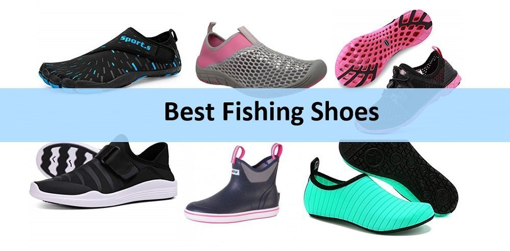 Best Fishing Shoes Reviews valid 2020 and 2011