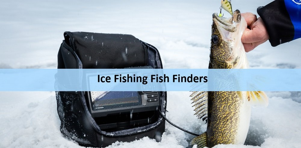 Ice Fishing Fish Finders Featured Image