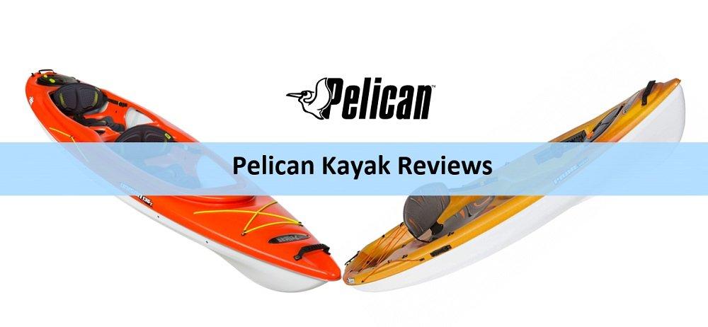 Best Pelican Kayaks