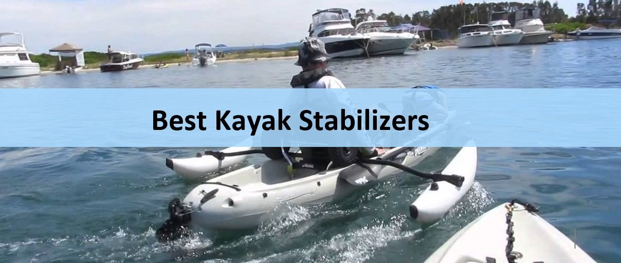 Kayak Stabilizers and Outriggers