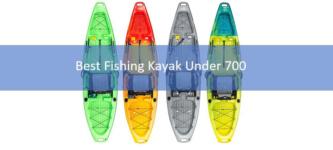 Top Best Fishing Kayak Under 700